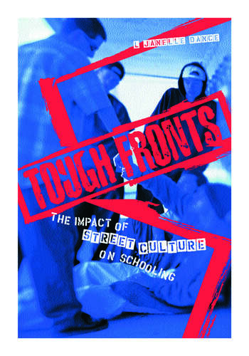 Tough Fronts The Impact of Street Culture on Schooling book cover