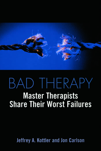 Bad Therapy Master Therapists Share Their Worst Failures book cover