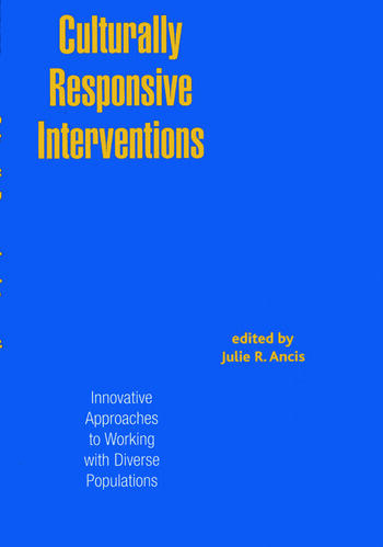 Culturally Responsive Interventions Innovative Approaches to Working with Diverse Populations book cover