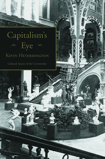 Capitalism's Eye Cultural Spaces of the Commodity book cover