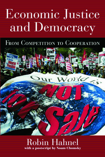Economic Justice and Democracy From Competition to Cooperation book cover