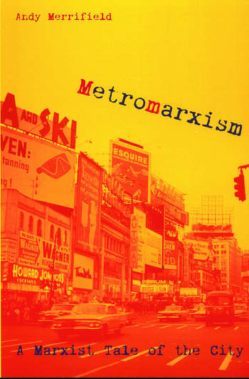 Metromarxism A Marxist Tale of the City book cover