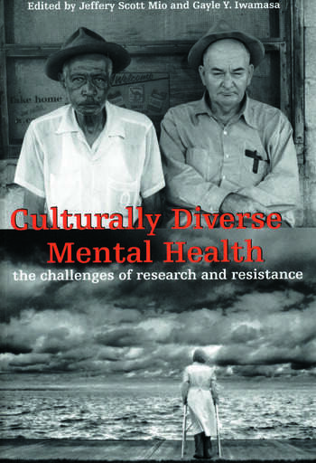 Culturally Diverse Mental Health The Challenges of Research and Resistance book cover
