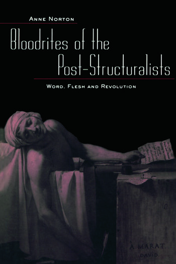 Bloodrites of the Post-Structuralists Word Flesh and Revolution book cover