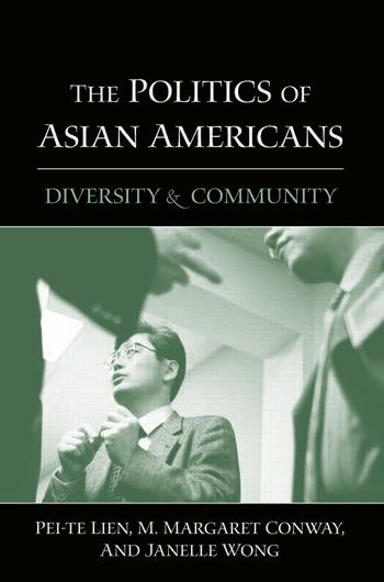 The Politics of Asian Americans Diversity and Community book cover