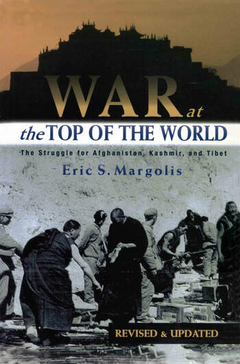 War at the Top of the World The Struggle for Afghanistan, Kashmir and Tibet book cover