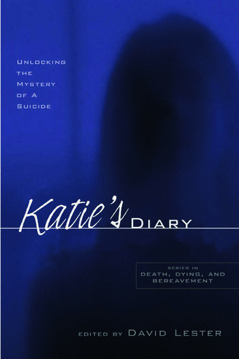 Katie's Diary Unlocking the Mystery of a Suicide book cover