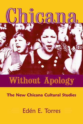 Chicana Without Apology The New Chicana Cultural Studies book cover