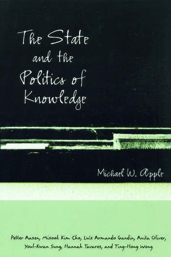 The State and the Politics of Knowledge book cover