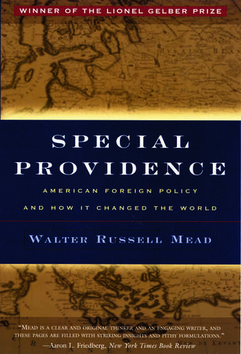 Special Providence American Foreign Policy and How It Changed the World book cover