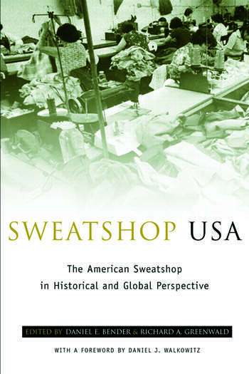 Sweatshop USA The American Sweatshop in Historical and Global Perspective book cover