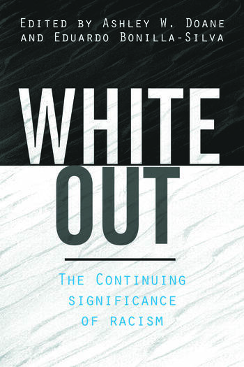 White Out The Continuing Significance of Racism book cover