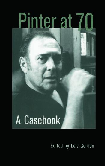 Pinter at 70 A Casebook book cover
