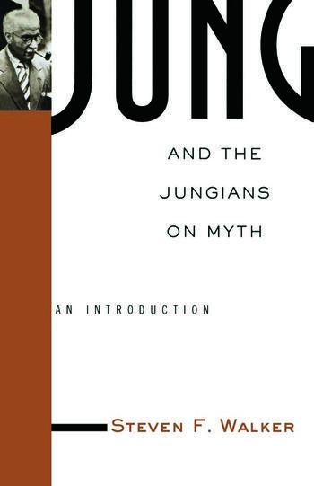 Jung and the Jungians on Myth book cover