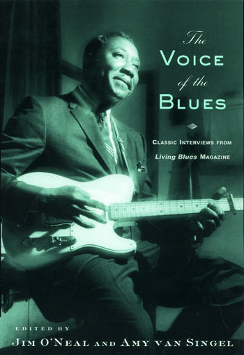 The Voice of the Blues Classic Interviews from Living Blues Magazine book cover