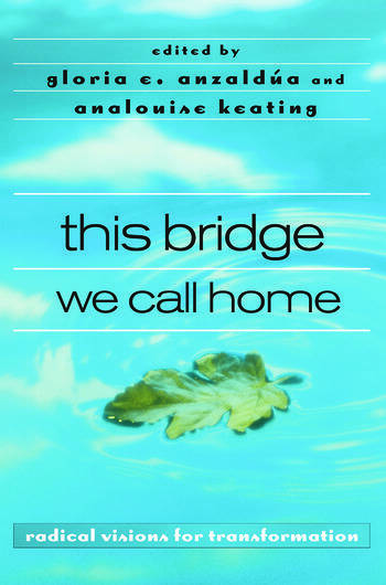 this bridge we call home radical visions for transformation book cover