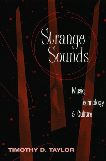 Strange Sounds Music, Technology and Culture book cover