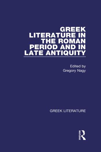 Greek Literature in the Roman Period and in Late Antiquity Greek Literature book cover