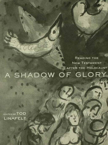 A Shadow of Glory Reading the New Testament After the Holocaust book cover