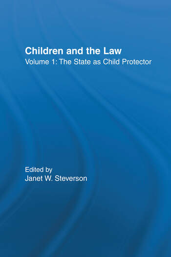 The State as Child Protector Children and the Law book cover