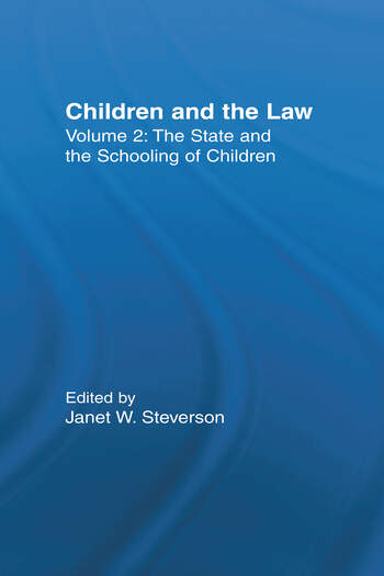 The State and the Schooling of Children Children and the Law book cover