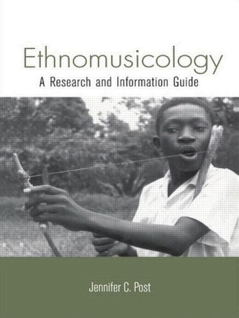 Ethnomusicology A Research and Information Guide book cover