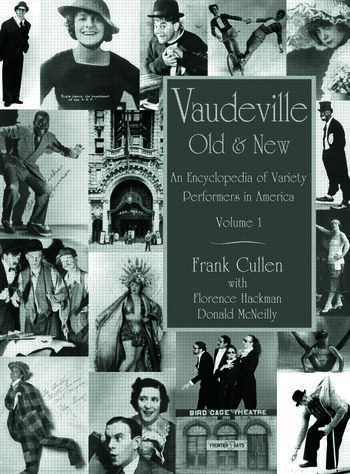 Vaudeville, Old and New An Encyclopedia of Variety Performers book cover