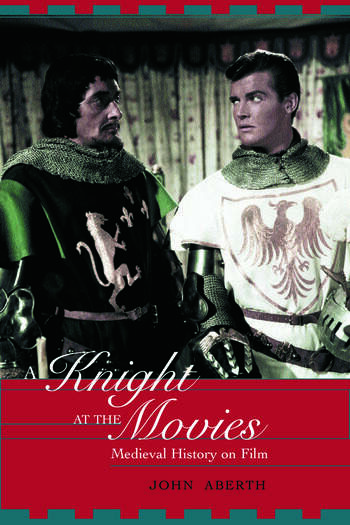 A Knight at the Movies Medieval History on Film book cover