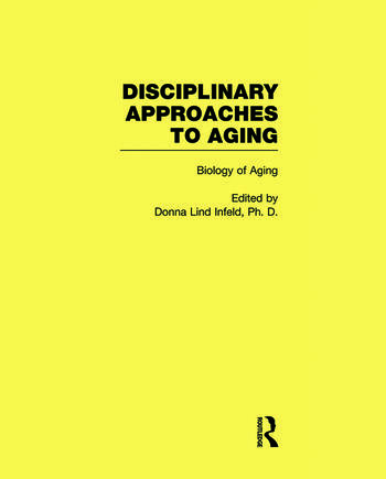 Biology of Aging Disciplinary Approaches to Aging book cover