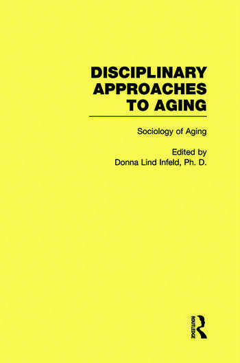 Sociology of Aging Disciplinary Approaches to Aging book cover
