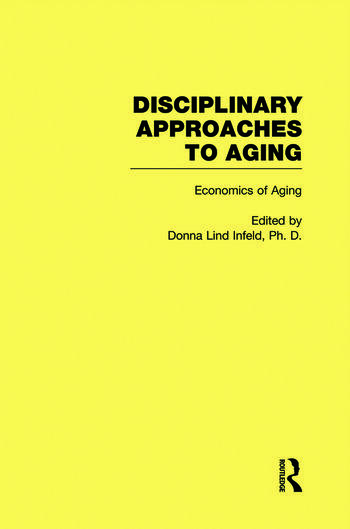 Economics of Aging Disciplinary Approaches to Aging book cover