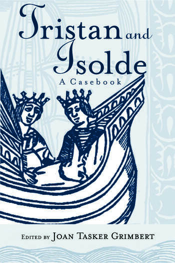 Tristan and Isolde A Casebook book cover