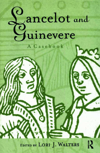 Lancelot and Guinevere A Casebook book cover