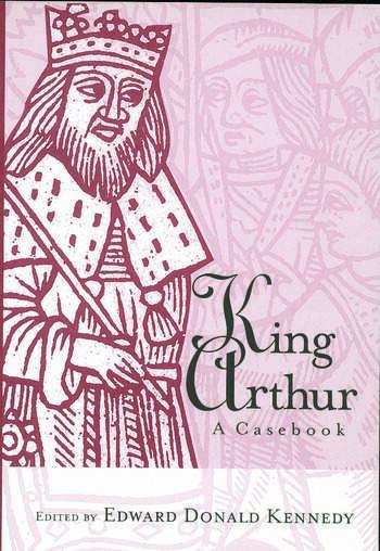 King Arthur A Casebook book cover