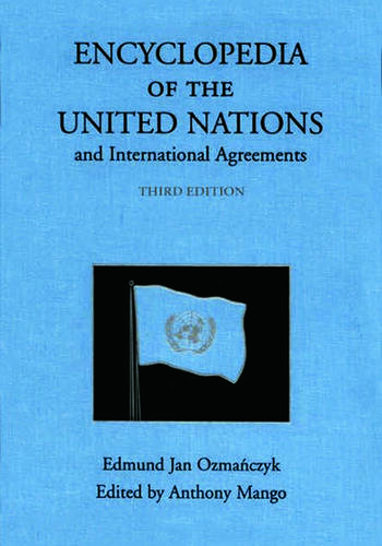 Encyclopedia of the United Nations and International Agreements book cover