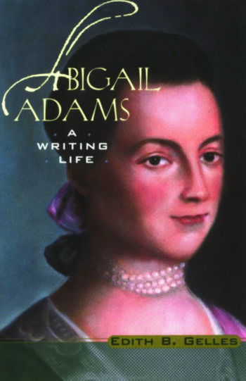 Abigail Adams A Writing Life book cover