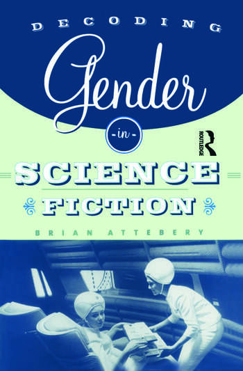 Decoding Gender in Science Fiction book cover
