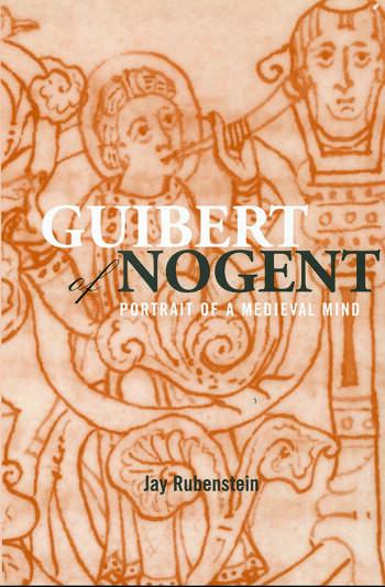 Guibert of Nogent Portrait of a Medieval Mind book cover