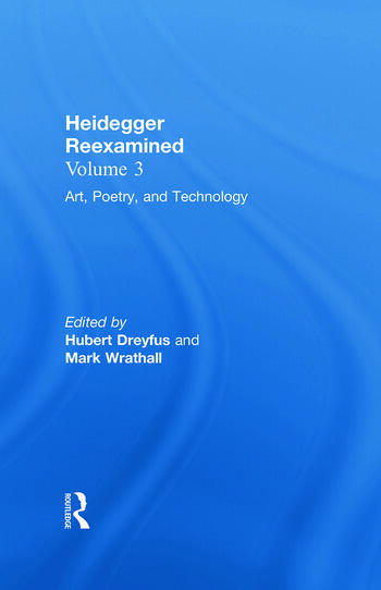 Art, Poetry, and Technology Heidegger Reexamined book cover