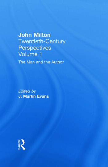 The Man and the Author John Milton: Twentieth Century Perspectives book cover