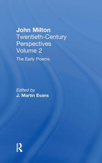 The Early Poems John Milton: Twentieth Century Perspectives book cover