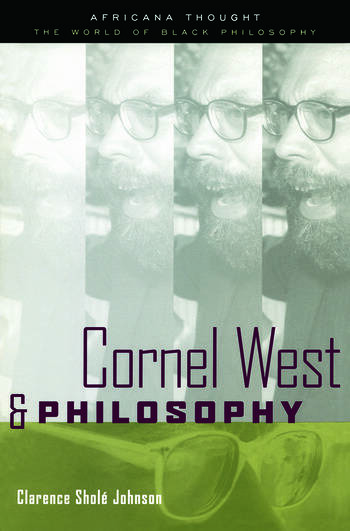 Cornel West and Philosophy book cover