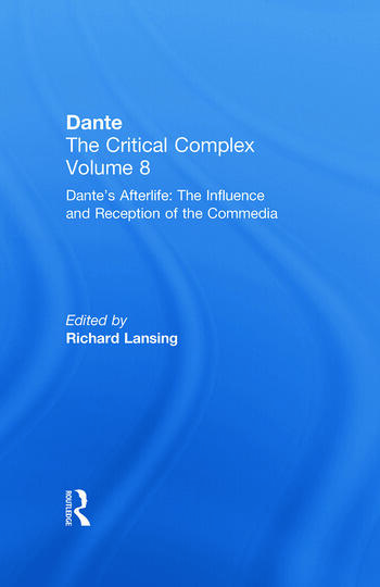 Dante's Afterlife: The Commedia Reborn in Art Dante: The Critical Complex book cover