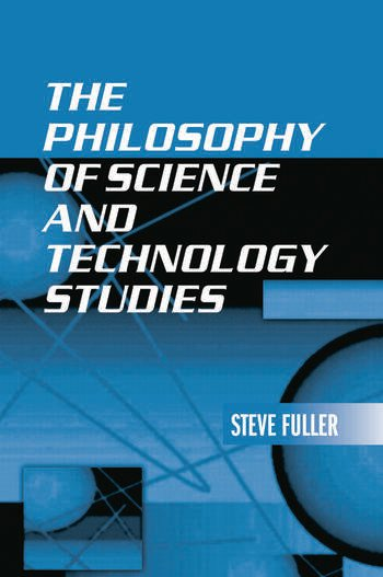 The Philosophy of Science and Technology Studies book cover