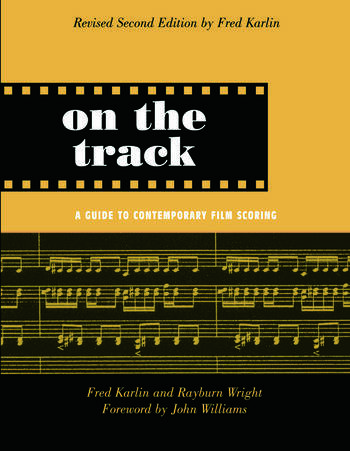 On the Track A Guide to Contemporary Film Scoring book cover