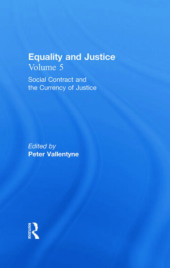 Social Contract and the Currency of Justice Equality and Justice book cover
