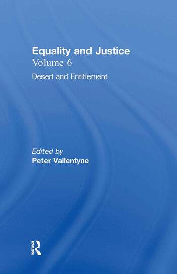 Desert and Entitlement Equality and Justice book cover