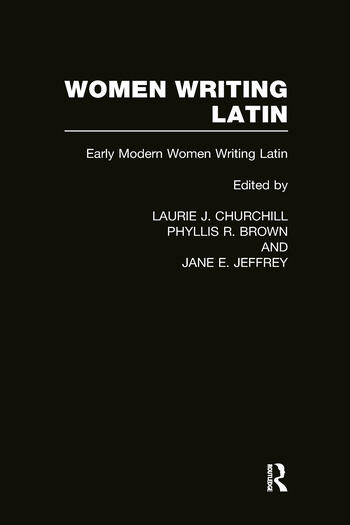 Women Writing Latin Early Modern Women Writing Latin book cover