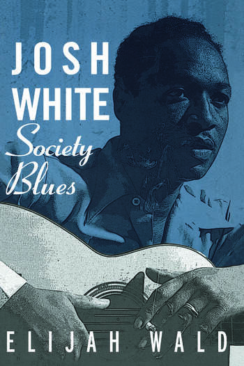 Josh White Society Blues book cover