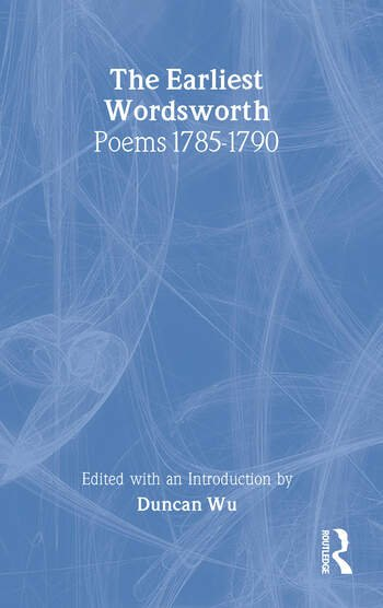The Earliest Wordsworth Poems 1785-1790 book cover